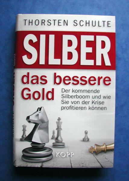 Thorsten Schulte - Silber das bessere Gold