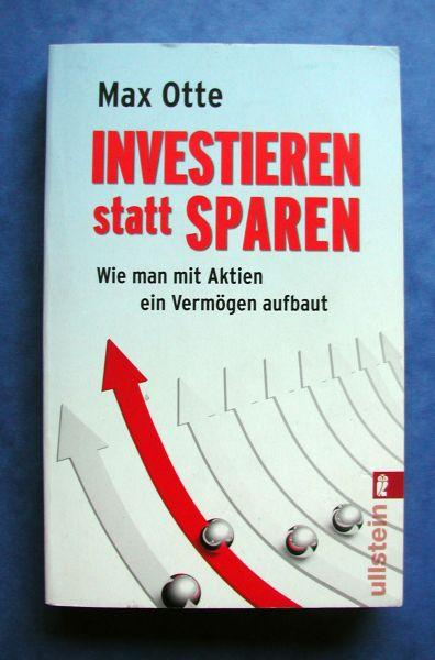 Prof. Dr. Max Otte- Investieren statt sparen